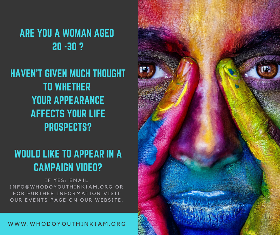 are-you-a-woman-aged-20-30-havent-given-much-thought-to-whether-a-womans-appearance-affects-her-life-prospectswould-like-to-appear-in-a-campaign-video-2